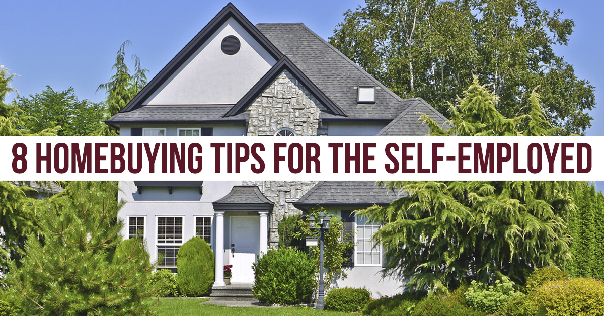 Self employed Buyer tips to get approved for a loan!
