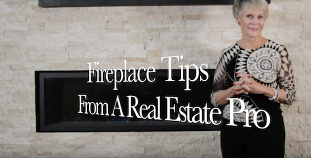 Mary ann Hinrichsen RE/MAX Masters Millennium Fireplace Tips